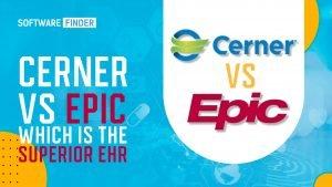 Cerner vs Epic, Cerner vs Epic; Features, Demo and Pricing