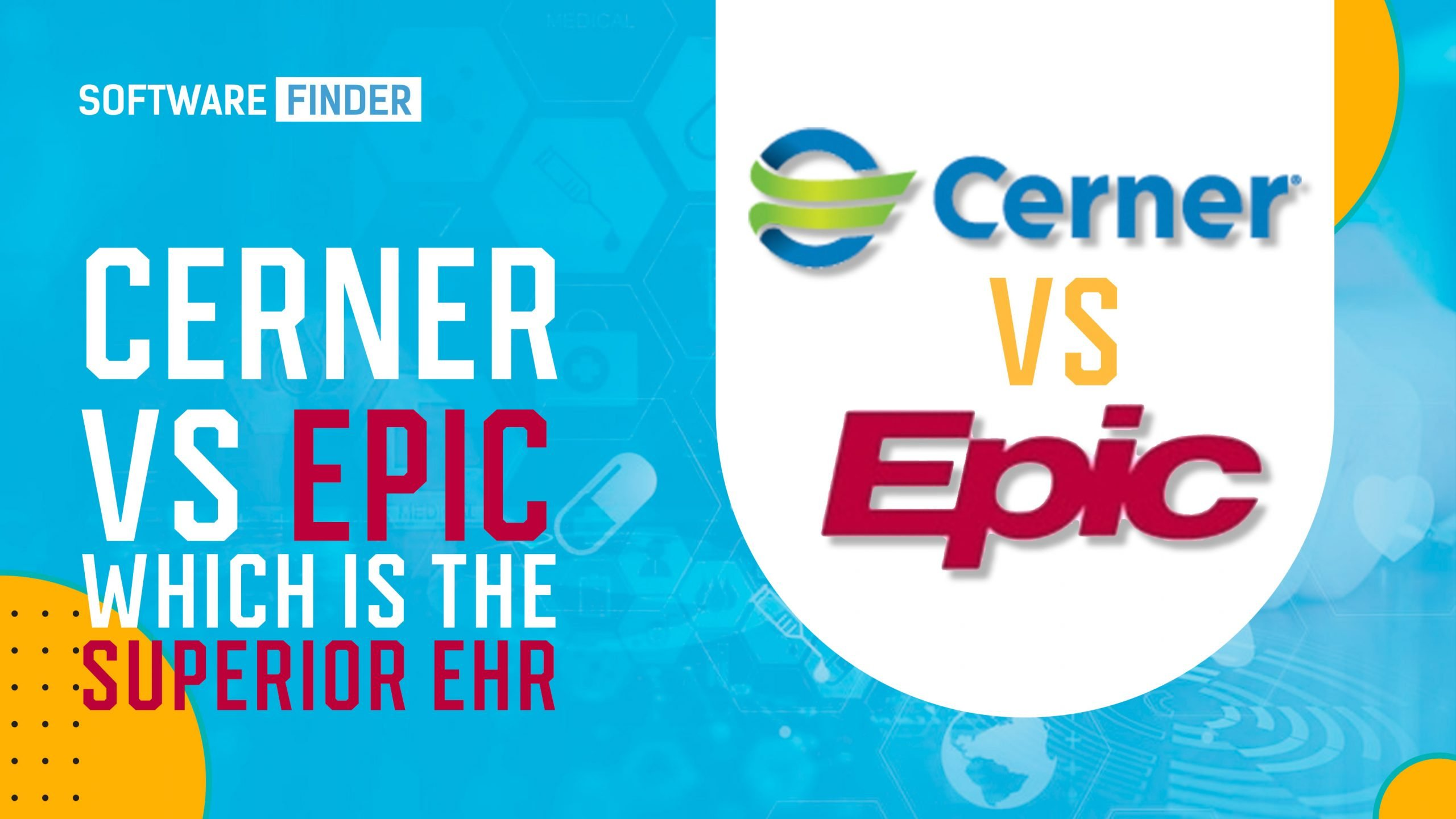 Cerner vs Epic; Features, Demo and Pricing
