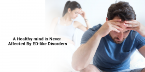 , A healthy mind is never affected by ED-like disorders